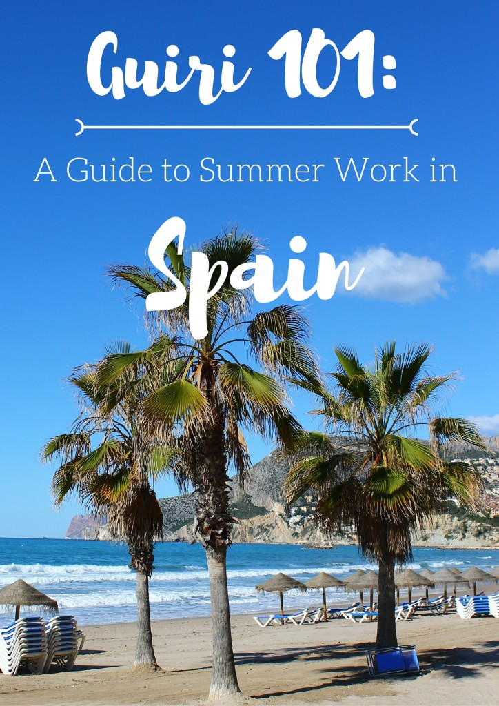Guiri 101- Ideas for Finding Summer Work in Spain