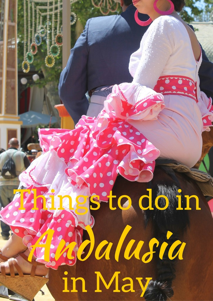 Things to do in Andalusia in May